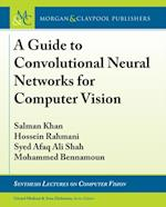 Guide to Convolutional Neural Networks for Computer Vision (Synthesis Lectures on Computer Vision)