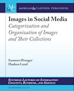 Images in Social Media (Synthesis Lectures on Information Concepts, Retrieval, and Services)