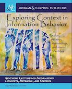 Exploring Context in Information Behavior