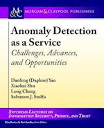 Anomaly Detection as a Service (Synthesis Lectures on Information Security, Privacy, and Trust)