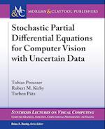 Stochastic Partial Differential Equations for Computer Vision with Uncertain Data