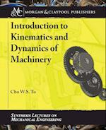 Introduction to Kinematics and Dynamics of Machinery