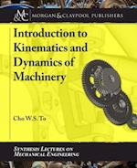 Introduction to Kinematics and Dynamics of Machinery (Synthesis Lectures on Mechanical Engineering)