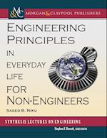 Engineering Principles in Everyday Life for Non-Engineers