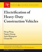 Electrification of Heavy-Duty Construction Vehicles (Synthesis Lectures on Advances in Automotive Technology)