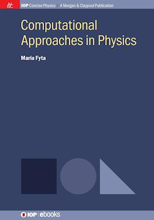 Bog, paperback Computational Approaches in Physics af Maria Fyta