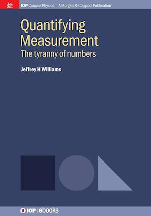 Bog, paperback Quantifying Measurement af Jeffrey H. Williams