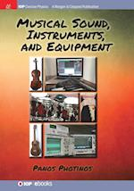 Musical Sound, Instruments, and Equipment