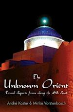 The Unknown Orient