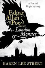 Edgar Allan Poe and the London Monster af Karen Lee Street