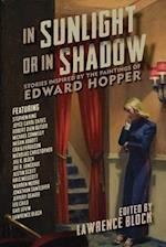 In Sunlight or In Shadow - Stories Inspired by the Paintings of Edward Hopper