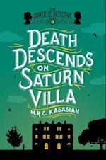 Death Descends on Saturn Villa (Grower Street Detectives, nr. 3)
