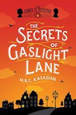 The Secrets of Gaslight Lane (Grower Street Detectives, nr. 4)
