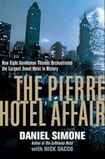 The Pierre Hotel Affair