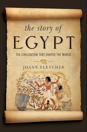 Bog, paperback The Story of Egypt af Joann Fletcher