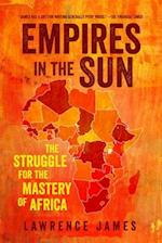 Empires in the Sun af Lawrence James
