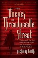 The Thieves of Threadneedle Street