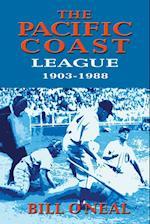 The Pacific Coast League 1903-1988