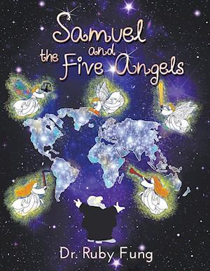Bog, hæftet Samuel and the Five Angels af Dr. Ruby Fung