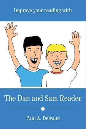 Improve Your Reading with The Dan and Sam Reader