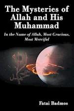 The Mysteries of Allah and His Muhammad