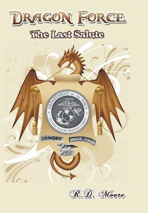 Bog, hardback Dragon Force: The Last Salute af R.D. Moore
