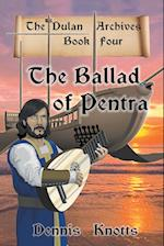 The Ballad of Pentra (Book Four of the Dulan Archives)