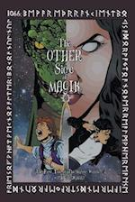 The Other Side of Magik: The First Tale of The Mirror Worlds