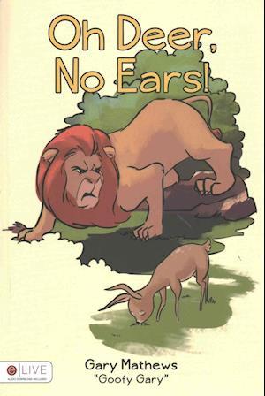 Bog, paperback Oh Deer, No Ears! af Goofy Gary Mathews
