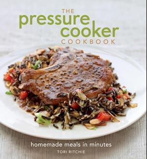 Pressure Cooker Cookbook af Tori Ritchie