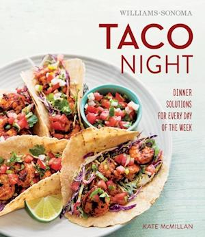 Williams-Sonoma Taco Night af Kate McMillan
