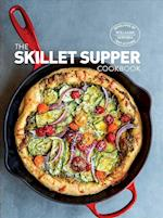 The Skillet Supper Cookbook