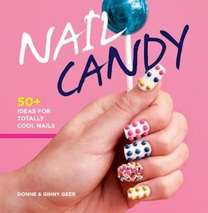 Nail Candy af Ginny Geer, Donne Geer