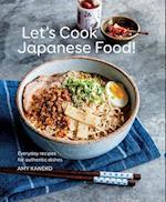 Let's Cook Japanese Food af Amy Kaneko