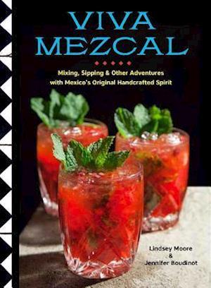 Bog, hardback Viva Mezcal af Lindsey Moore