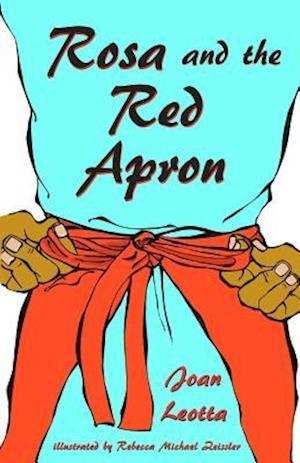 Bog, paperback Rosa and the Red Apron af Joan Leotta
