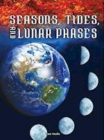 Seasons, Tides, and Lunar Phases af Tara Haelle