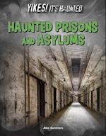 Haunted Prisons and Asylums af Alex Summers