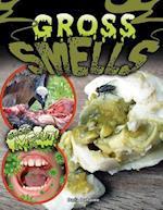 Gross Smells af Darla Duhaime