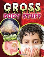 Gross Body Stuff af Darla Duhaime