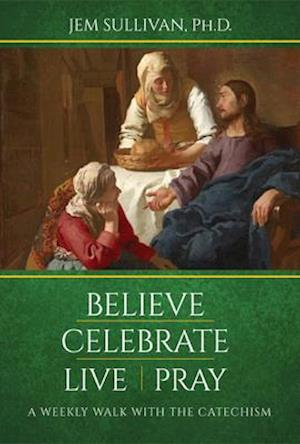 Believe Celebrate Live Pray