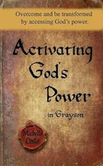 Activating God's Power in Grayson (Masculine Version)