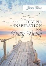 Divine Inspiration For Daily Living