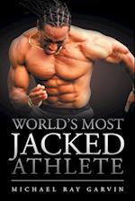 World's Most Jacked Athlete