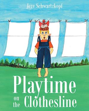 Bog, paperback Playtime on the Clothesline af Jere Schwartzkopf