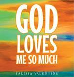 God Loves Me So Much
