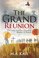The Grand Reunion
