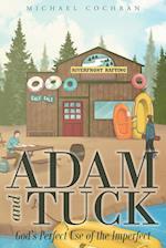 Adam and Tuck