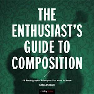 Enthusiast's Guide to Composition
