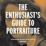 The Enthusiast's Guide to Portraiture af Jerod Foster